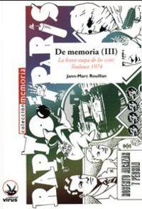 DE MEMORIA (III) - LA BREVE ETAPA DE LOS GARI: TOULOUSE 1974