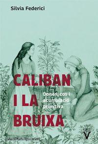 CALIBAN I LA BRUIXA - DONES, COS I ACUMULACIO ORIGINARIA