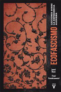 Ecofascismo - Lecciones Sobre La Experiencia Alemana - Janet Biehl / Peter Staudenmaier