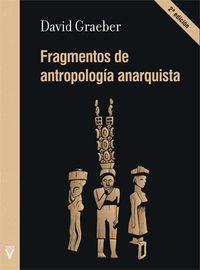 (2 ED) FRAGMENTOS DE ANTROPOLOGIA ANARQUISTA