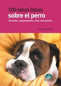 100 Ideas Falsas Sobre El Perro - Laetitia Barlerin