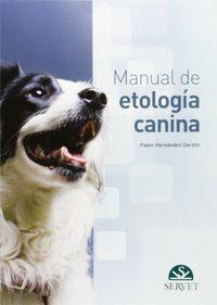Manual De Etologia Canina - Pablo Hernandez Garzon