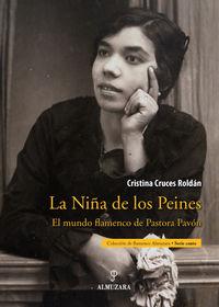 NIÑA DE LOS PEINES, LA - EL MUNDO DE PASTORA PAVON