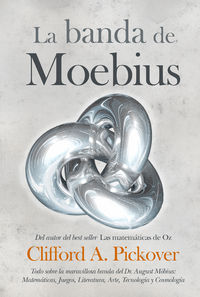 La banda de mobius - Clifford A. Pickover