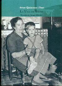 VALL DE BALAT, LA - MEMORIA DE L'ARAGO (1948-2017)