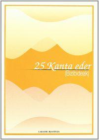 25 KANTA EDER - BIZIBIDEAK