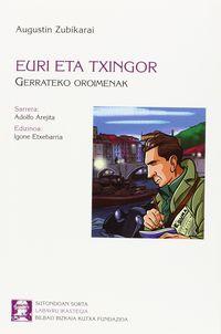 Euri Eta Txingor - Gerrateko Memoriak - Igone Etxebarria (ed. )