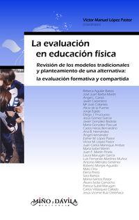 EVALUACION EN EDUCACION FISICA, LA