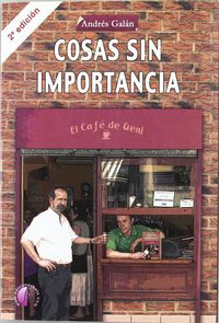 Cosas Sin Importancia (2ª Ed) - Andres Galan Monroy