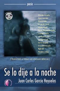 SE LO DIJE A LA NOCHE (+CD)