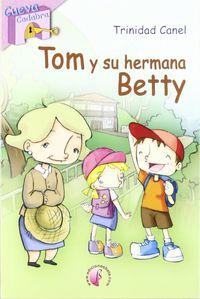 tom y su hermana betty - Trinidad Canel