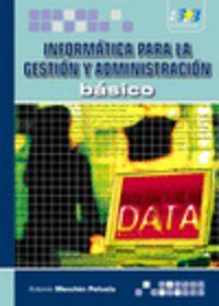 Informatica Para La Gestion Y Administracion Basico - Antonio Menchen
