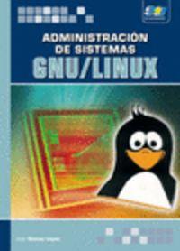 ADMINISTRACION DE SISTEMAS GNU / LINUX