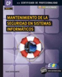 MANTENIMIENTO DE LA SEGURIDAD EN SISTEMAS INFORMATICOS
