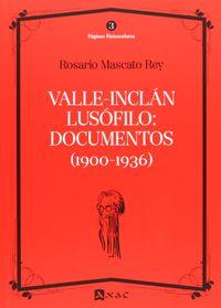 VALLE-INCLAN LUSOFILO