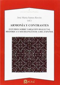 ARMONIA Y CONTRASTES - ESTUDIOS SOBRE VARIACION DIALECTAL, HISTORICA Y SOCIOLINGUISTICA
