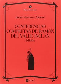 CONFERENCIAS COMPLETAS DE RAMON DEL VALLE-INCLAN