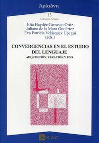 CONVERGENCIAS EN EL ESTUDIO DEL LENGUAJE