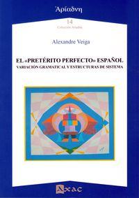 PRETERITO PERFECTO, EL