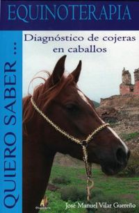 Equinoterapia - Diagnostico De Cojeras De Caballos - Jose Manuel Vilar Guereño