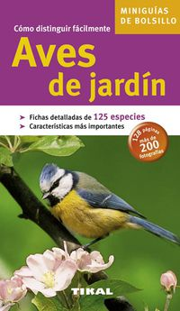 COMO DISTINGUIR FACILMENTE - AVES DE JARDIN