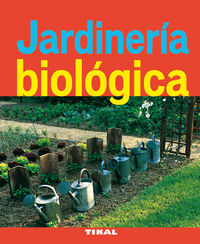 JARDINERIA BIOLOGICA