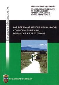 PERSONAS MAYORES EN BURGOS, LAS - CONDICIONES DE VIDA, DEMANDAS Y EXPECTATIVAS