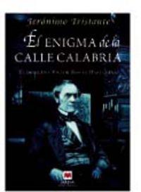 ENIGMA DE LA CALLE CALABRIA, EL