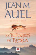 Los Refugios De Piedra. Quinto Título De La Serie Los Hijos De La Tierra® - Jean Marie Auel