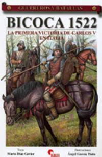 BICOCA 1522 - LA PRIMERA VICTORIA DE CARLOS V EN ITALIA