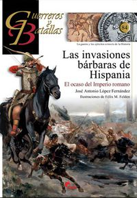 INVASIONES BARBARAS DE HISPANIA, LAS