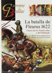 La batalla de fleurus 1622 - Alberto Raul Esteban Ribas