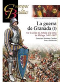 GUERRA DE GRANADA, LA I