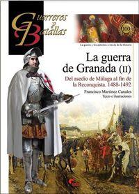 Guerra De Granada, La (ii) - Francisco Martinez