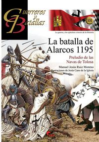 batalla de alarcos, la 1195 - Manuel Ruiz