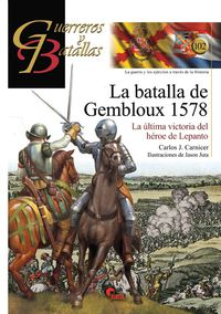 Batalla De Gembloux, La 1578 - Carlos Carnicer
