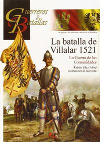 BATALLA DE VILLALAR, LA 1521