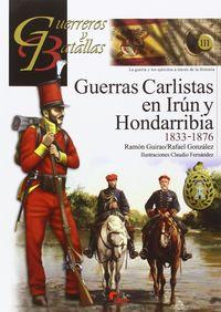 GUERRAS CARLISTAS EN IRUN Y HONDARRIBIA