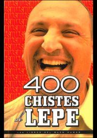 400 Chistes De Lepe - Aa. Vv.