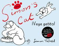 Simon's Cat 3 - ¡vaya Gatito! - Simon Tofield