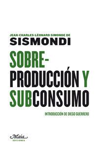 Sobreproduccion Y Subconsumo - Jeann-c. Simonde De Sismoni