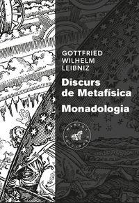 DISCURS DE METAFISICA / MONADOLOGIA