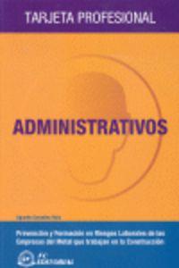 ADMINISTRATIVOS - PREVENCION Y FORMACION RIESGOS LABORALES EMPRESAS