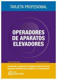 OPERADORES Y APARATOS ELEVADORES PREVENCION RIESGOS LABORALES