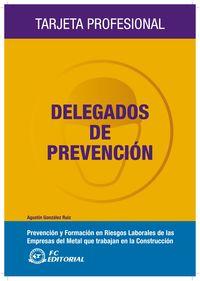 DELEGADOS DE PREVENCION PREVECION RIESGOS LABORALES EMPRESAS METAL