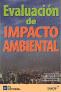 Evaluacion De Impacto Ambiental - Javier  Granero Castro  /  Miguel  Ferrando Sanchez