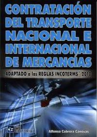Contratacion Del Transporte Nacional E Internacional De Mercancias - Alfonso Cabreras Canovas