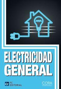 Electricidad General - S. L. Cora Consultoria Ruiz & Arias