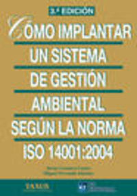 (3ª ED) COMO IMPLANTAR UN SISTEMA DE GESTION AMBIENTAL ISO 14001