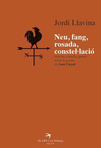 Neu, Fang, Rosada, Constellacio - Jordi Llavina